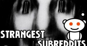 10 Strangest Subreddits 4