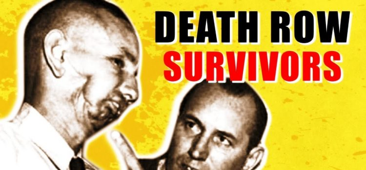 Surviving DEATH ROW - FACT or FICTION? 1